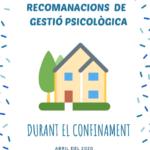 Recomanacions de Gestió Psicològica durant el confinament